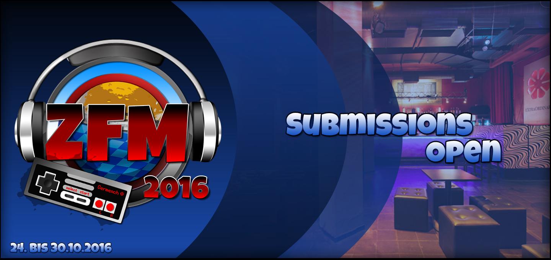 ZFM 16 – Die Submissions sind offen